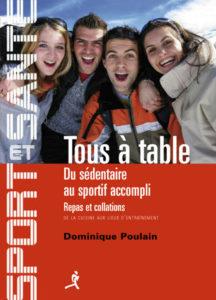 Tous à Table, repas et collations, par Dominique Poulain (Chiron)