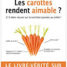 Les carottes rendent aimables ?