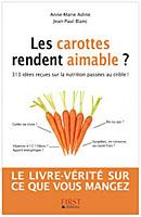 Les carottes rendent aimables ? par Jean-Paul Blanc et Anne-Marie Adine